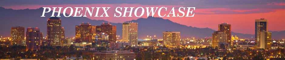 Phoenix Showcase